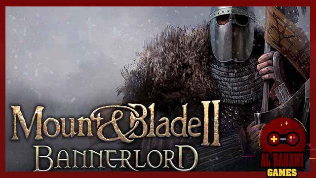 تحميل لعبة الاستراتجية مونت اند بليد Mount and Blade Warband مضغوطة للكمبيوتر بحجم صغير من الميديا فاير