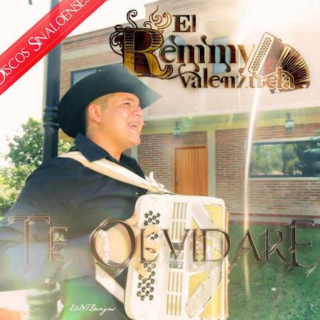 El Remmy Valenzuela - Te Olvidare (Disco Oficial 2012)