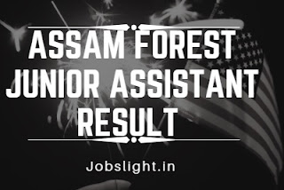 Assam Forest Junior Assistant Result
