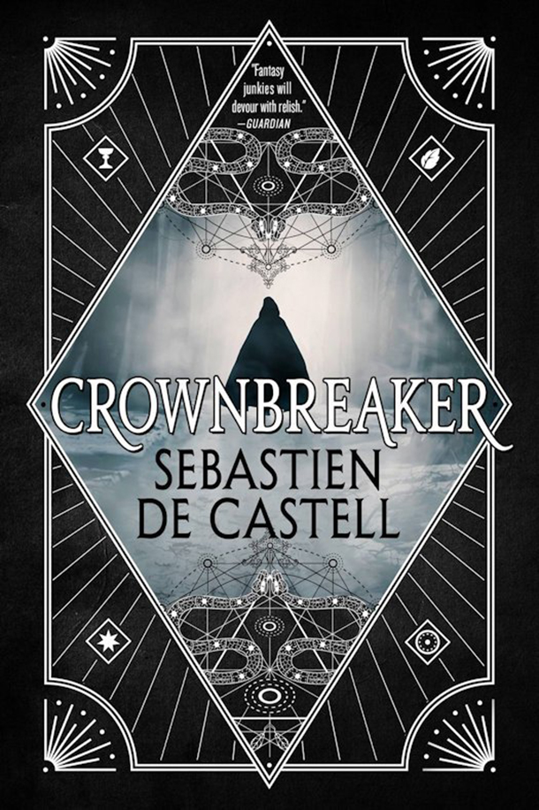 Crownbreaker (US Edition) by Sebastien de Castell