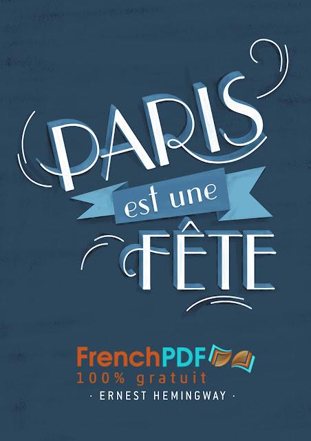 Roman: Paris est une Fête de Ernest Hemingway PDF Gratuit