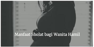 Inilah 6 Manfaat Sholat bagi Wanita Hamil dalam Dunia Kesehatan