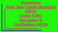 download soal dan kunci jawaban uts pjok kelas 2 sd semester 2 kurikulum 2013