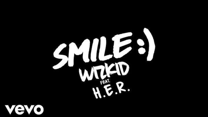 Wizkid Ft. H.E.R - Smile Lyrics