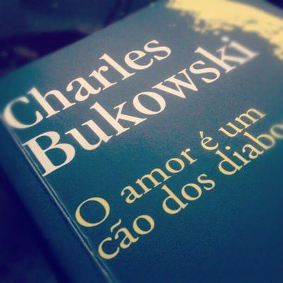 Bukowski O Amor E Um Co Dos Diabos O Legado De Charles