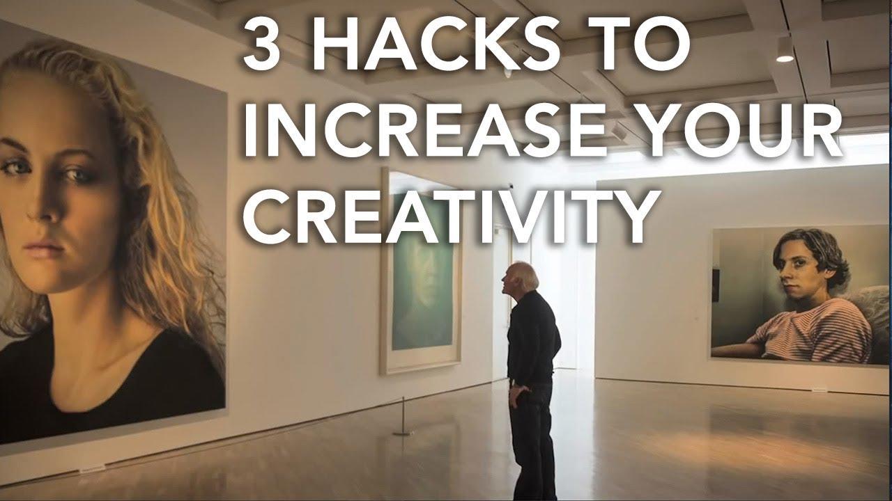 3 Easy Hacks to Improve Your Creativity