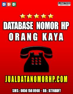 Jual Database Nomor Handphone Orang Kaya