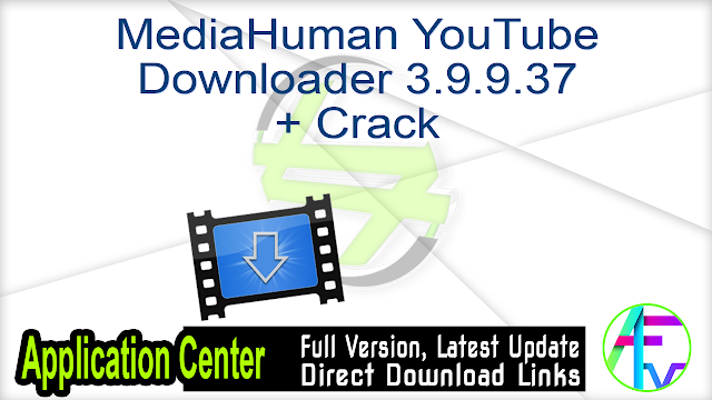 MediaHuman YouTube Downloader 3.9.9.37 + Crack