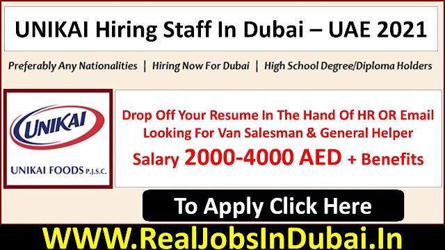 UNIKAI Hiring Staff In Dubai  UAE 2021