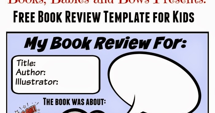 Books, Babies, and Bows Free Book Review Template for Kids