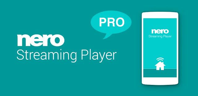 تحميل برنامج Nero Streaming Player Pro  تطبيق دفق ملفات الوسائط المتعددة على تلفزيون Android الذكي