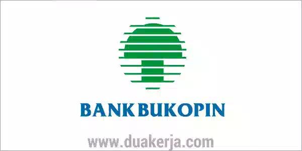 Lowongan Kerja Bank Bukopin Tahun 2019