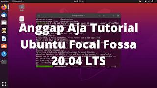 Anggap Aja Tutorial Ubuntu Focal Fossa