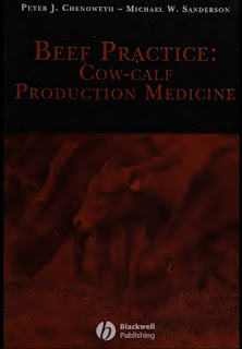 Beef Practice, Cow-Calf Production Medicine by Peter J. Chenoweth