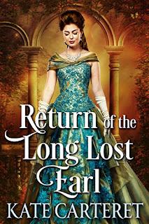 https://www.amazon.ca/Return-Long-Lost-Earl-Historical-ebook/dp/B07VY7JLJF/ref=sr_1_1?keywords=kate+carteret&qid=1569942602&s=gateway&sr=8-1