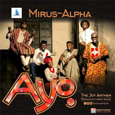 Music: Ayo – Mirus Empire All Stars