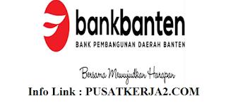 Lowongan Kerja Terbaru D3 Bank Banten Desember 2019