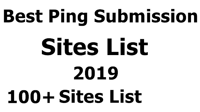 Best Ping Submission Sites List 2019