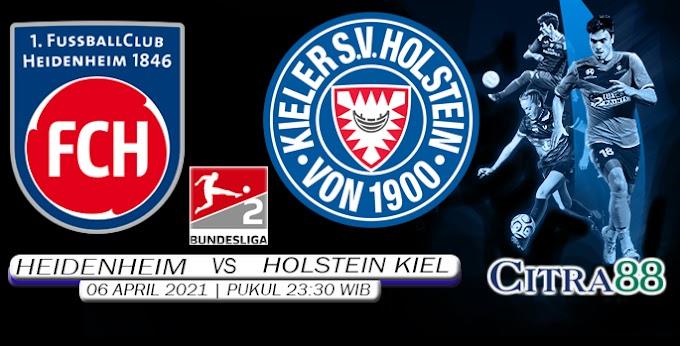 PREDIKSI HEIDENHEIM VS HOLSTEIN KIEL 6 APRIL 2021