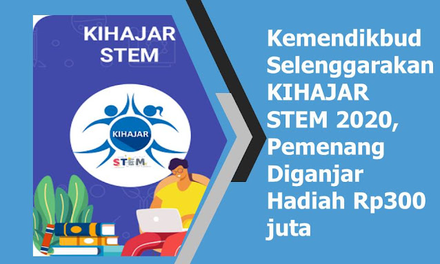 Kemendikbud Selenggarakan KIHAJAR STEM 2020