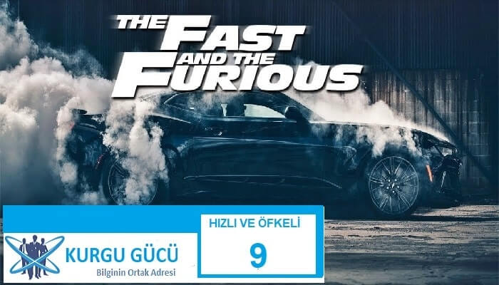 Hızlı ve Öfkeli 9: Fast & Furious 9 Film İncelemesi - Kurgu Gücü