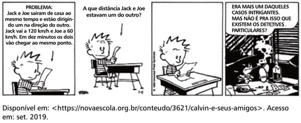 (CEFET-MG) Considere o problema de Calvin na tirinha a seguir
