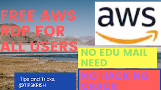 How to get free AWS RDP free AWS RDP by krish