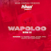 Download Audio : Weusi Ft Rosaree ,Jayrox ,Jaymoe Xtatic,Country boy & Frida Amani - Wapolo Remix - WAPOLO REMIX