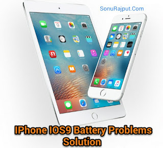 Apple Iphone Ios 9 Battery Problems Solutions In Hindi