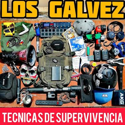 Los Galvez - Tecnicas De Supervivencia