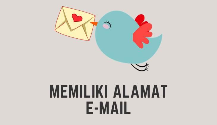 Memiliki Alamat Email