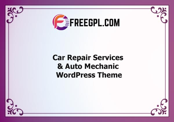 Car Repair Services & Auto Mechanic WordPress Theme Nulled Download Free