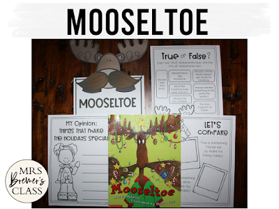 Mooseltoe Christmas book study literacy unit with Common Core aligned companion activities and a craftivity for K-1