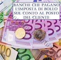 banche che pagano l'imposta di bollo per il cliente sul conto corrente e sul conto deposito