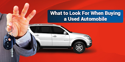 What to Look For When Buying a Used Automobile | Automobiles in India