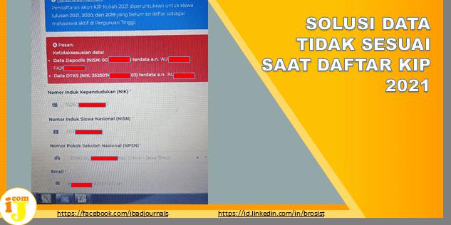 SOLUSI DATA TIDAK SESUAI SAAT DAFTAR KIP 2021