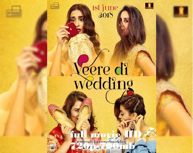 veere di wedding full movie download torrent