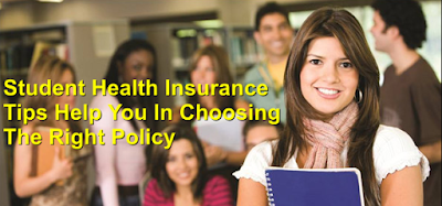 Student Health Insurance - Tips Help You In Choosing The Right Policy