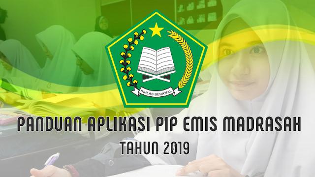 Panduan Aplikasi EMIS PIP Madrasah Kemenag Tahun 2019