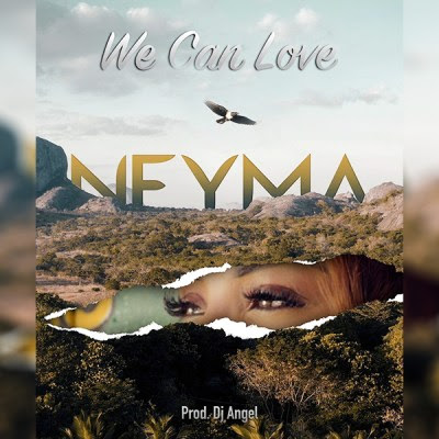Neyma – We Can Love