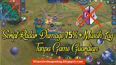 Download Script Mobile Legends Tambahan Damage 75% + Musuh Lag Auto Win Terbaru Season 12 Patch Esmeralda