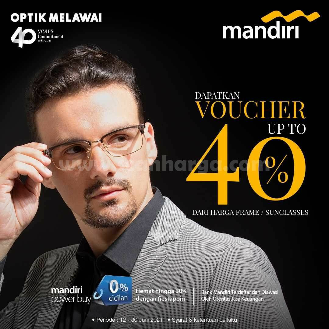 Optik Melawai Promo Voucher up to 40% untuk transaksi kedua