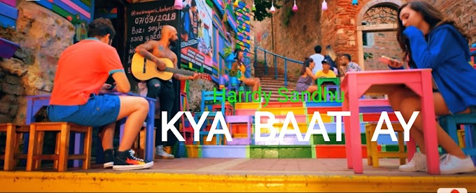 KYA BAAT AY Lyrics - Harrdy Sandhu | Jaani | B Praak