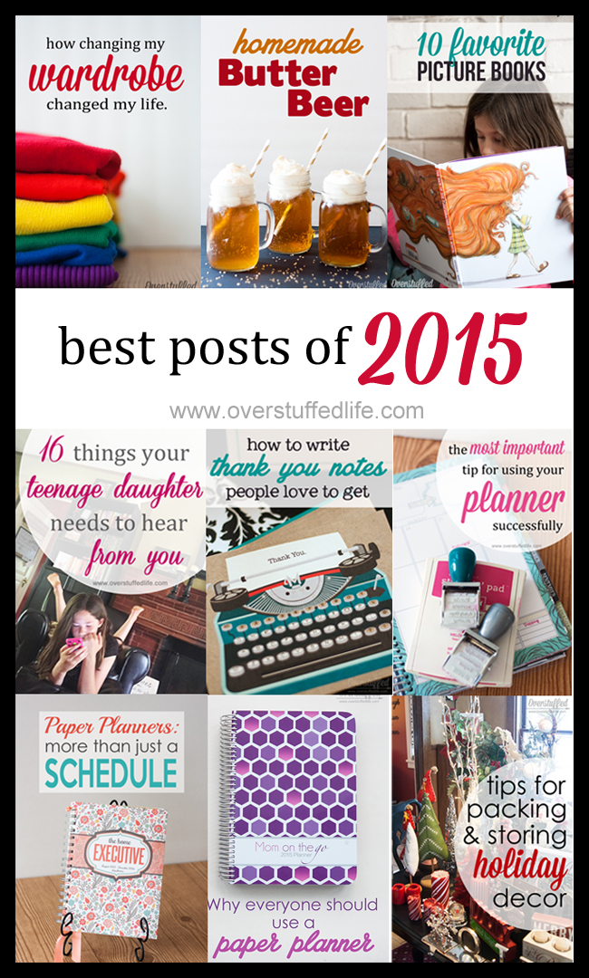 The Ten Most Popular posts on www.overstuffedlife.com for 2015. Planners, organization, book lists, and more.
