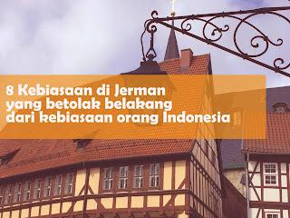 8 Kebiasaan di Jerman yang bertolak belakang dari kebiasaan orang Indonesia