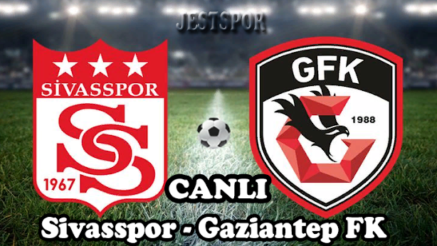 Sivasspor - Gaziantep FK Jestspor izle