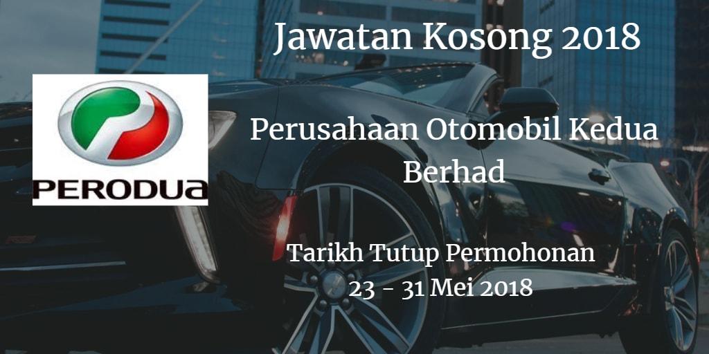 Jawatan Kosong PERODUA 23 - 31 Mei 2018