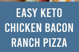 Easy Keto Chicken Bacon Ranch Pizza Recipe #keto #chicken #bacon #pizza #lowcarb #comfortfood