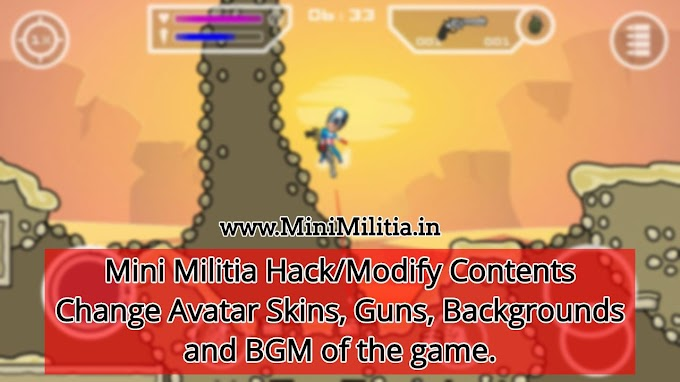 Modify or Hack Mini Militia - Change Avatar + Background + Music