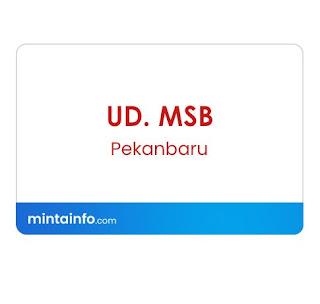 Lowongan Kerja UD. MSB Terbaru Hari Ini, info loker pekanbaru 2021, loker 2021 pekanbaru, loker riau 2021
